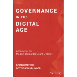Governance in the digital age. A guide for the modern corporate board director