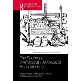 Routledge International Handbook of Financialization