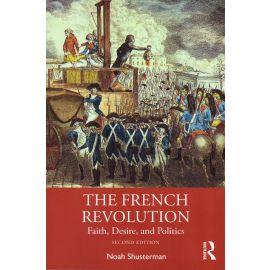 French Revolution. Faith, Desire, and Politics
