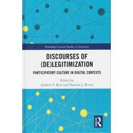 Discourses of (De)Legitimization. Participatory Culture in Digital Context