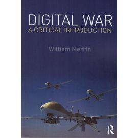 Digital War. A Critical Introduction