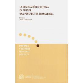 La Negociación Colectiva en Europa. Una Perspectiva Transversal