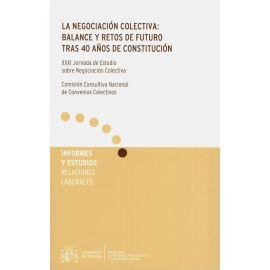 La negociación Colectiva: balance y retos de futuro tras 40 años de Constitución. XXXI Jornada de estudio sobre Negociación Colectiva