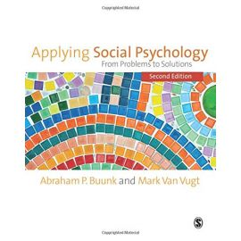 Applying social psychology. From problems to solutions
