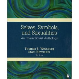 Selves, Symbols and Sexualities. An Interactionist Anthology