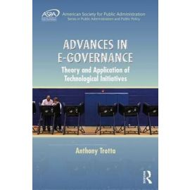 Advances in E-Governance Theory and Application of Technological Initiatives