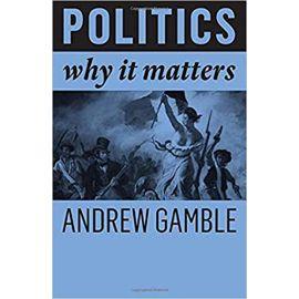 Politics. Why It Matters