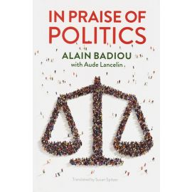 In Praise of Politics