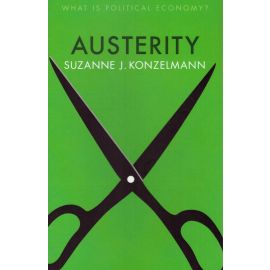 Austerity. What is political economy?