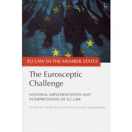 The eurosceptic challenge. National implementation and interpretation of EU law