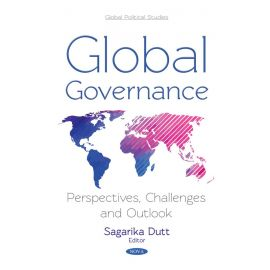 Global Governance: Perspectives, Challenges and Outlook