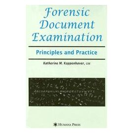 Forensic Document Examination. Principles and Practice