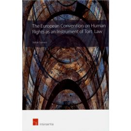 European Convention on Human Rights as an Instrument of Tort Law