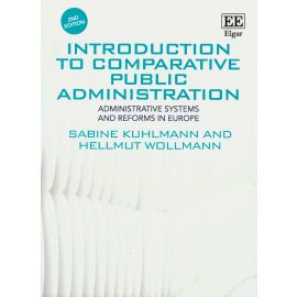 Introduction to Comparative Public Administration. Administrative Systems and Reforms in Europe
