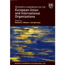 Research Handbook on the European Union and International Organizations