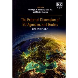 External Dimension of EU Agencies and Bodies Law and Policy