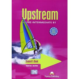 Upstream. Pre-Intermediate B1. Students Book