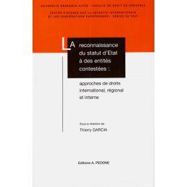 Reconnaissance du statut d'Etat à des entités contestées : approches de droits international, région