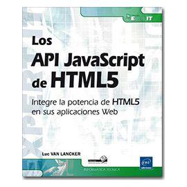 API JavaScript de HTML5 Integre la Potencia de HTML5 en sus Aplicaciones Web
