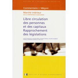 Libre circulation des personnes et des capitaux Rapprochement des législations
