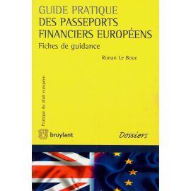 Guide pratique des passeports financiers européens. Fiches de guidance