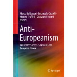 Anti-Europeanism. Critical Perspectives Towards the European Union