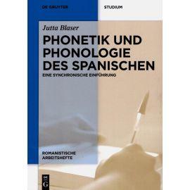 Phonetik and phonologie des spanischen. Eine synchronische einführng