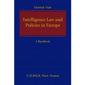 Intelligence Law and Policies in Europe, A Handbook