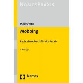 Mobbing. Rechtshandbuch fur die Praxis.