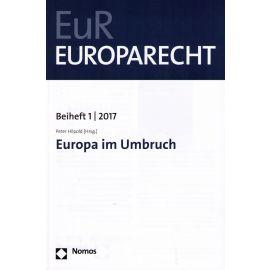 Europa im Umbruch. Europarecht Beiheft 1/2017