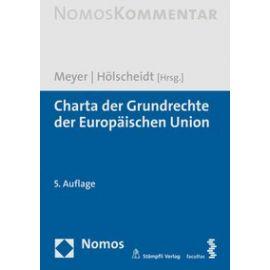 Charta der Grundrechte der Europäischen Union.