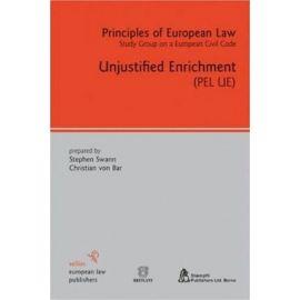 Principles of European Law. Unjustified Enrichment