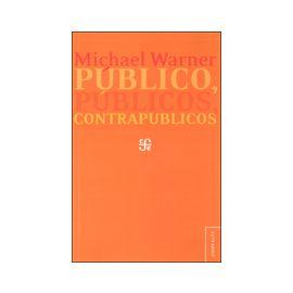 Público, Públicos, Contrapúblicos