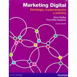 Marketing Digital Estrategia, implementación y práctica