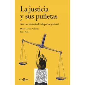 Justicia y sus Puñetas Nueva Antología del Disparate Judicial