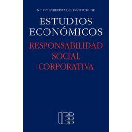 Responsabilidad Social Corporativa. Nº 1/2012 Revista del Instituto de Estudios Económicos