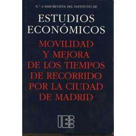 Movilidad y Mejora de los Tiempos de Recorrido por la Ciudad de Madrid. Revista del Instituto de Estudios Económicos Nº 4/2008