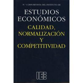 Calidad, Normalización y Competitividad. Nº 4/2009 Revista del Instituto de Estudios Económicos