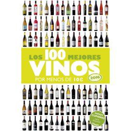 100 Mejores Vinos por menos de 10 € 2016