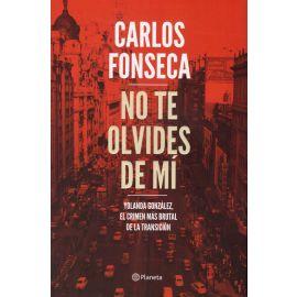 No te Olvides de Mí Yolanda González, el Crimen más Brutal de la Transición