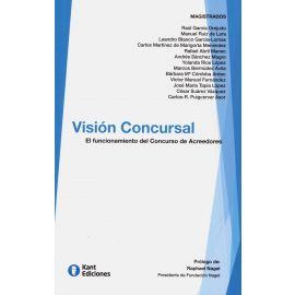 Visión Concursal. El Funcionamiento del Concurso de Acreedores