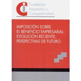 Imposición sobre el beneficio empresarial: evolución reciente, perspectivas de futuro
