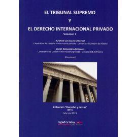 Tribunal Supremo y el Derecho Internacional Privado 2 Volumenes