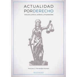 Actualidad por Derecho. Artículos jurídicos, políticos y empresariales