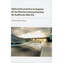 Aplicación práctica en España de las Normas Internacionales de Auditoría (NIA-ES)