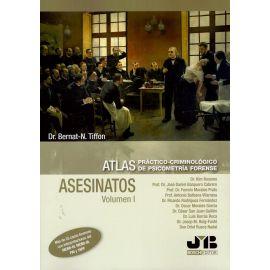 Asesinatos Volumen I. Atlas práctico-criminológico de psicometría forense