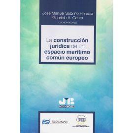 Construcción jurídica de un espacio marítimo común europeo