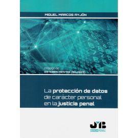 Protección de datos de carácter personal en la justicia penal