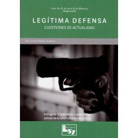 Legítima defensa. Cuestiones de actualidad