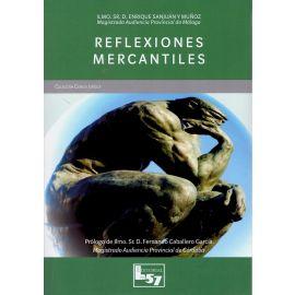 """Reflexiones mercantiles. Con Anexo a las consecuencias jurídicas en relación con el COVID 19  """"Formato Papel"""""""